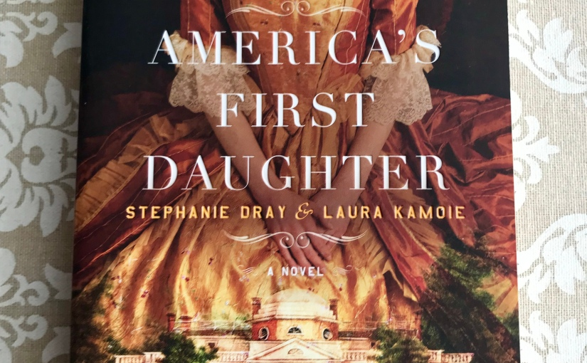Review: America's First Daughter